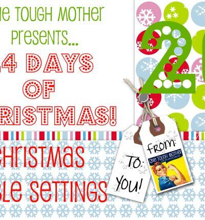 24 Days of Christmas – Day 20 – Christmas Table Settings