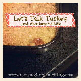 Let's Talk Turkey {and other tasty tid-bits} – Day 3