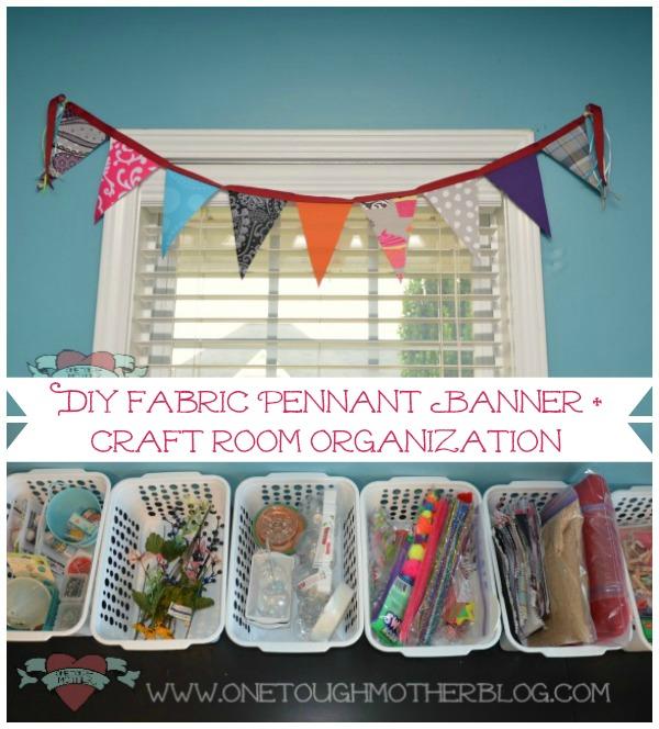 DIY Fabric Pennant Banner + Craft Room Organization