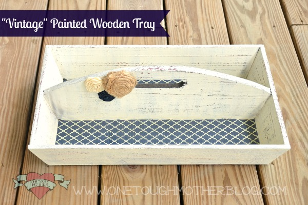 "DIY ""Vintage"" Wooden Tray Makeover"