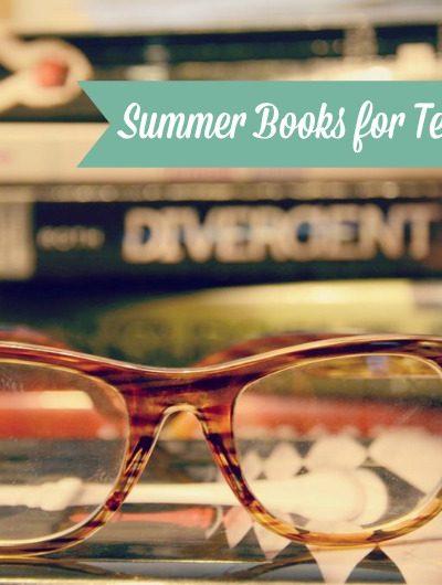 Good {Summer} Reads for Tweens & Teens
