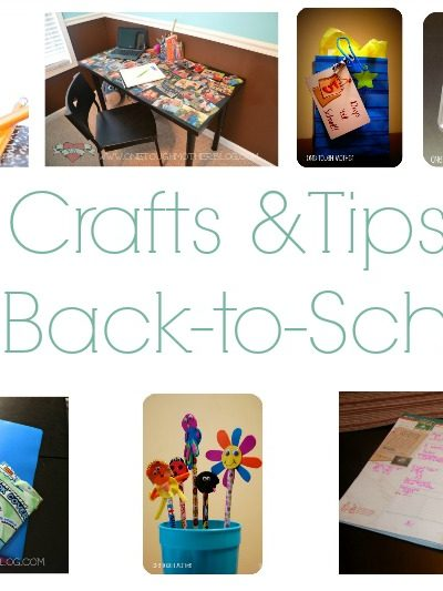 7 Back-to-School Crafts & Tips