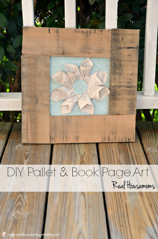 DIY Pallet & Book Page Art  |  Sweet Tea & Saving Grace