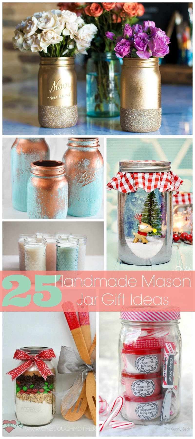 25 Handmade Mason Jar Gift Ideas Collage  |  Sweet Tea & Saving Grace