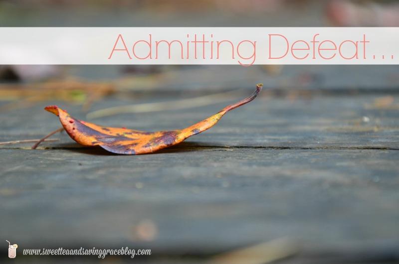 Admitting Defeat