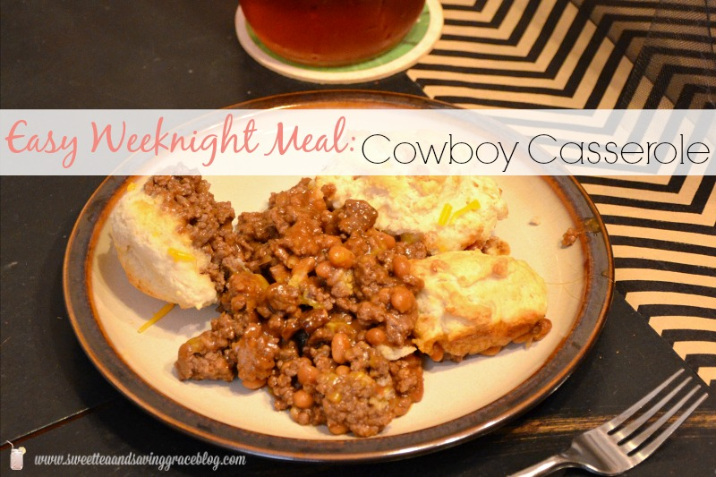 Easy Weeknight Meals – Cowboy Casserole