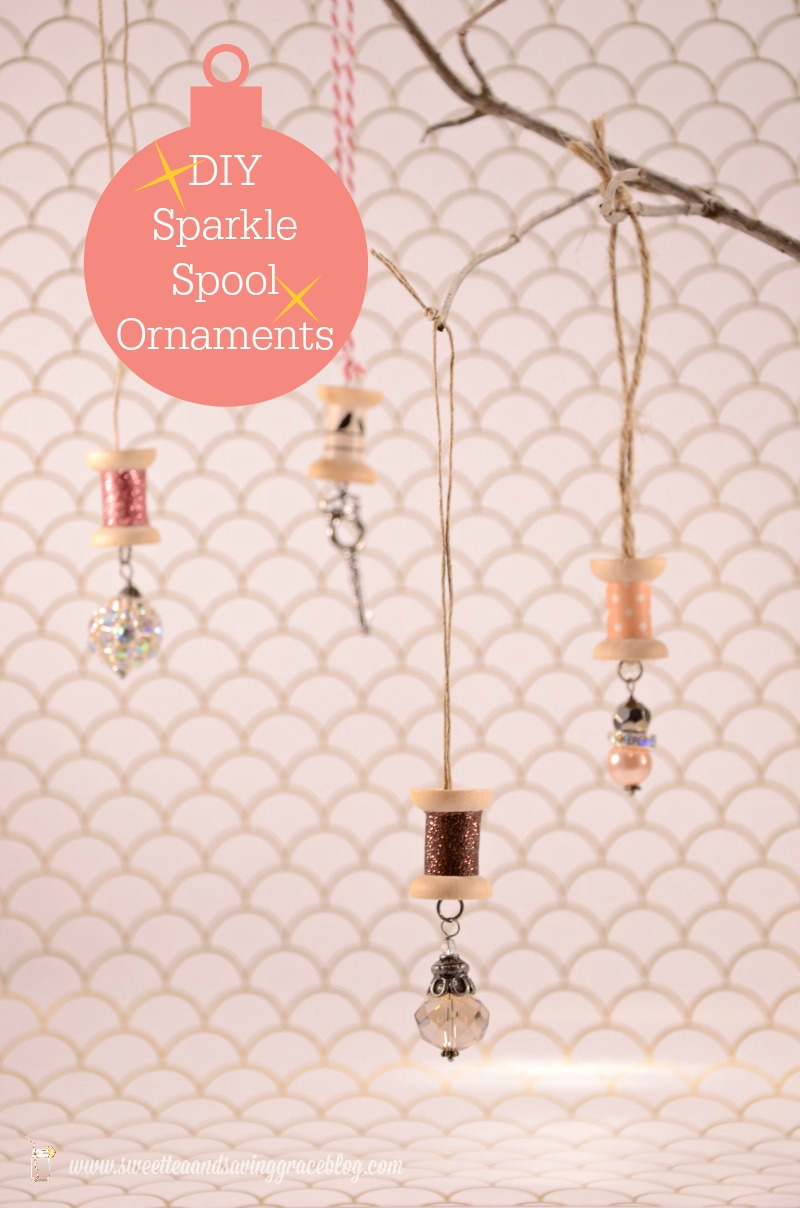 DIY Sparkle Spool Ornaments  |  Sweet Tea & Saving Grace