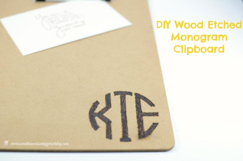 DIY Wood Etched Monogram Clipboard | Sweet Tea & Saving Grace