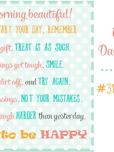 31 Days to Happy – A Happiness Mantra