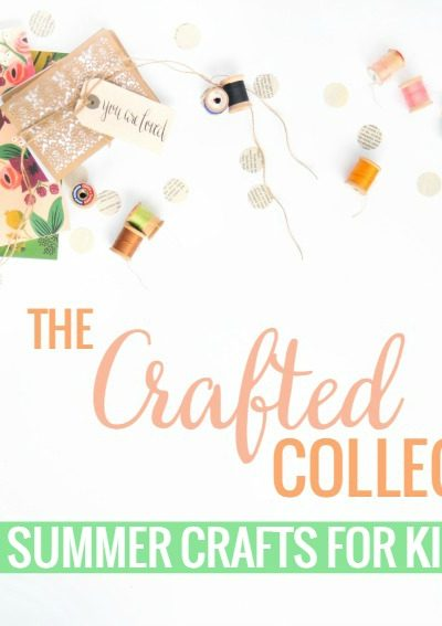 60 Summer Crafts for Kids & Teens