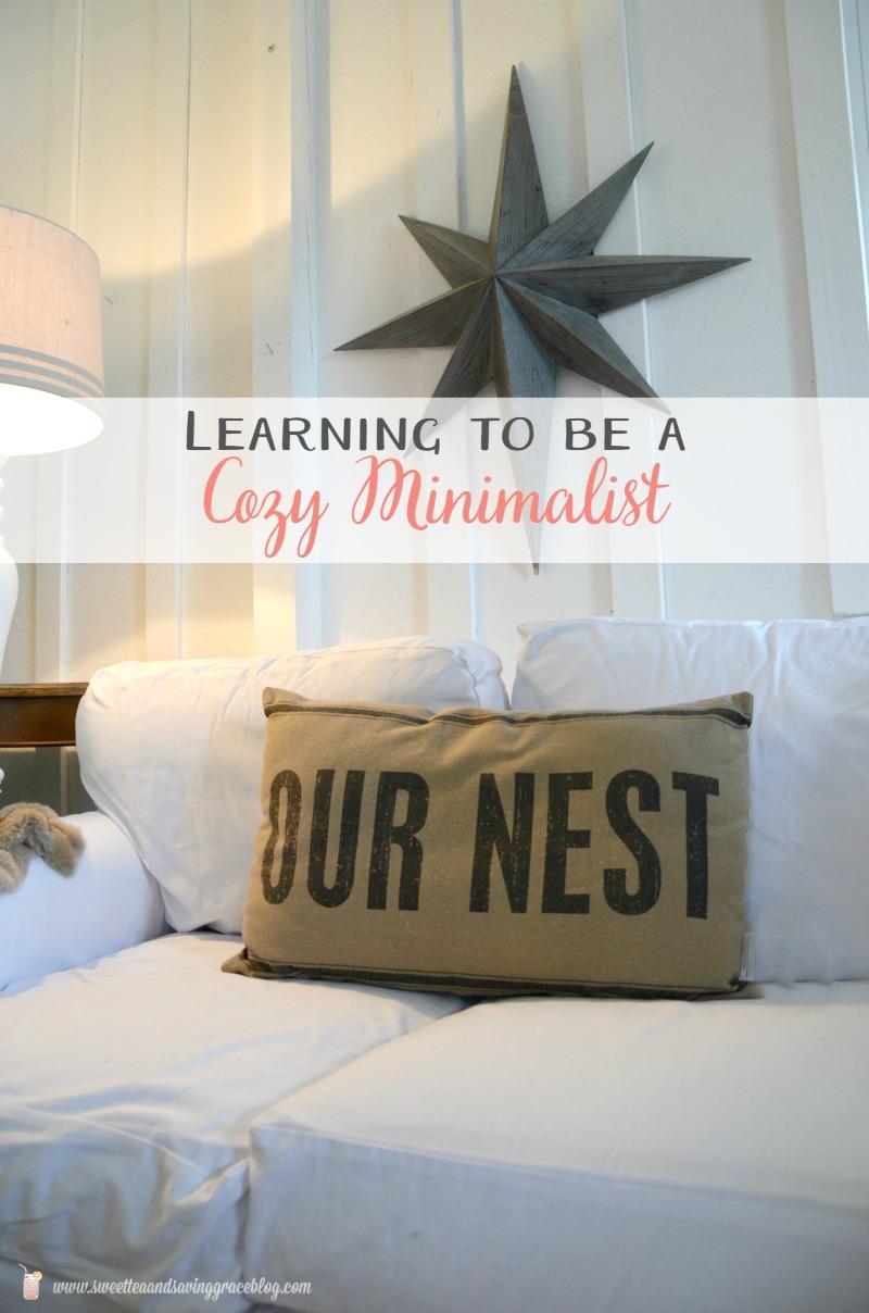 Beau Learning To Be A Cozy Minimalist With The Nester | Sweet Tea U0026 Saving Grace