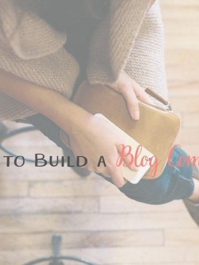 5 Ways to Build a Blog Community