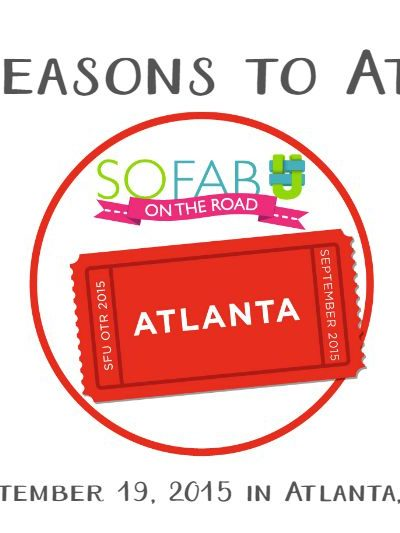 5 Reasons Why You Should Attend SoFabU on the Road