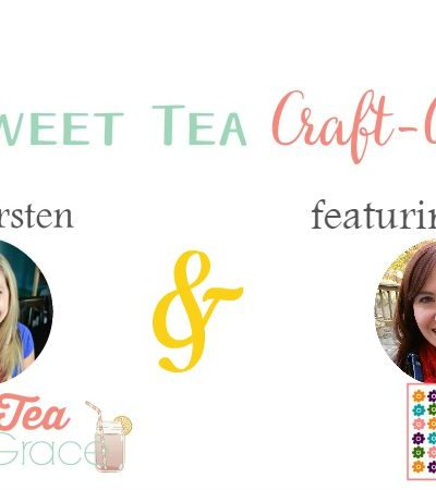 Sweet Tea Craft-along feat. One Artsy Mama