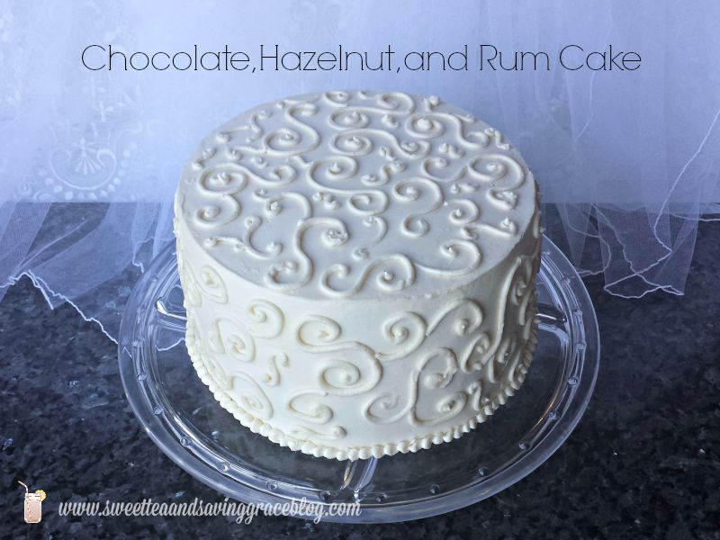 Chocolate, Hazelnut, & Rum Cake
