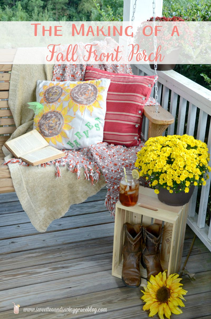 The Making of a Fall Front Porch  |  Sweet Tea & Saving Grace