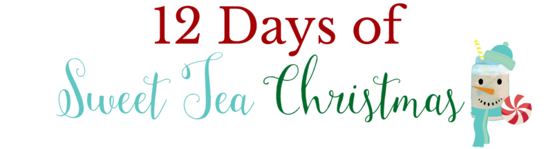 12 Days of Sweet Tea Christmas