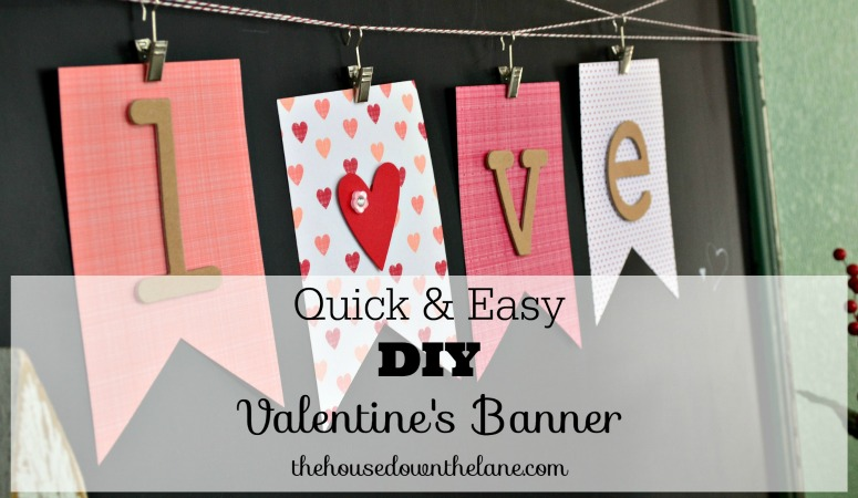 Quick & Easy DIY Valentine's Banner