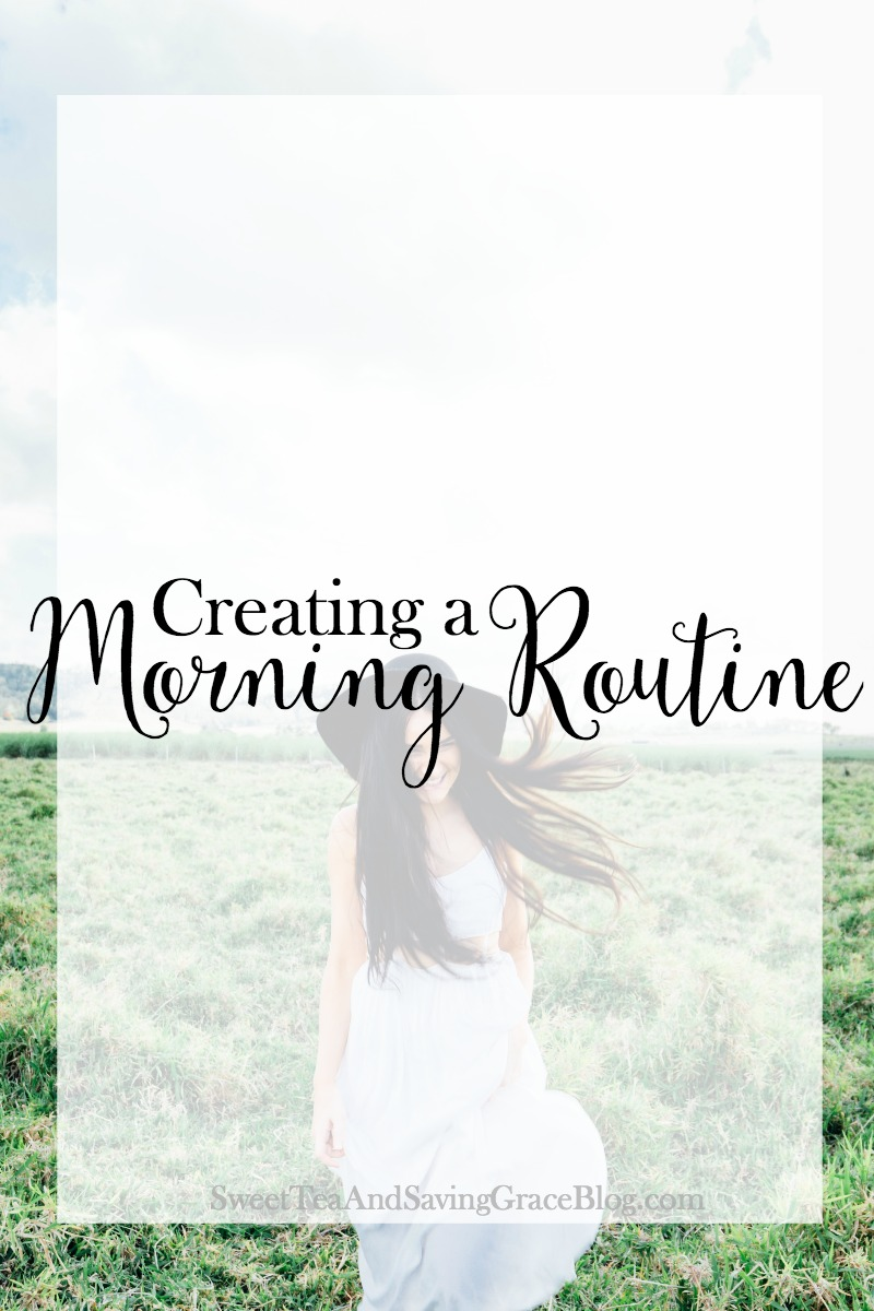 Create a Morning Routine | Creating a morning routine will not only leave you feeling more energized and awake but will also increase your productivity!