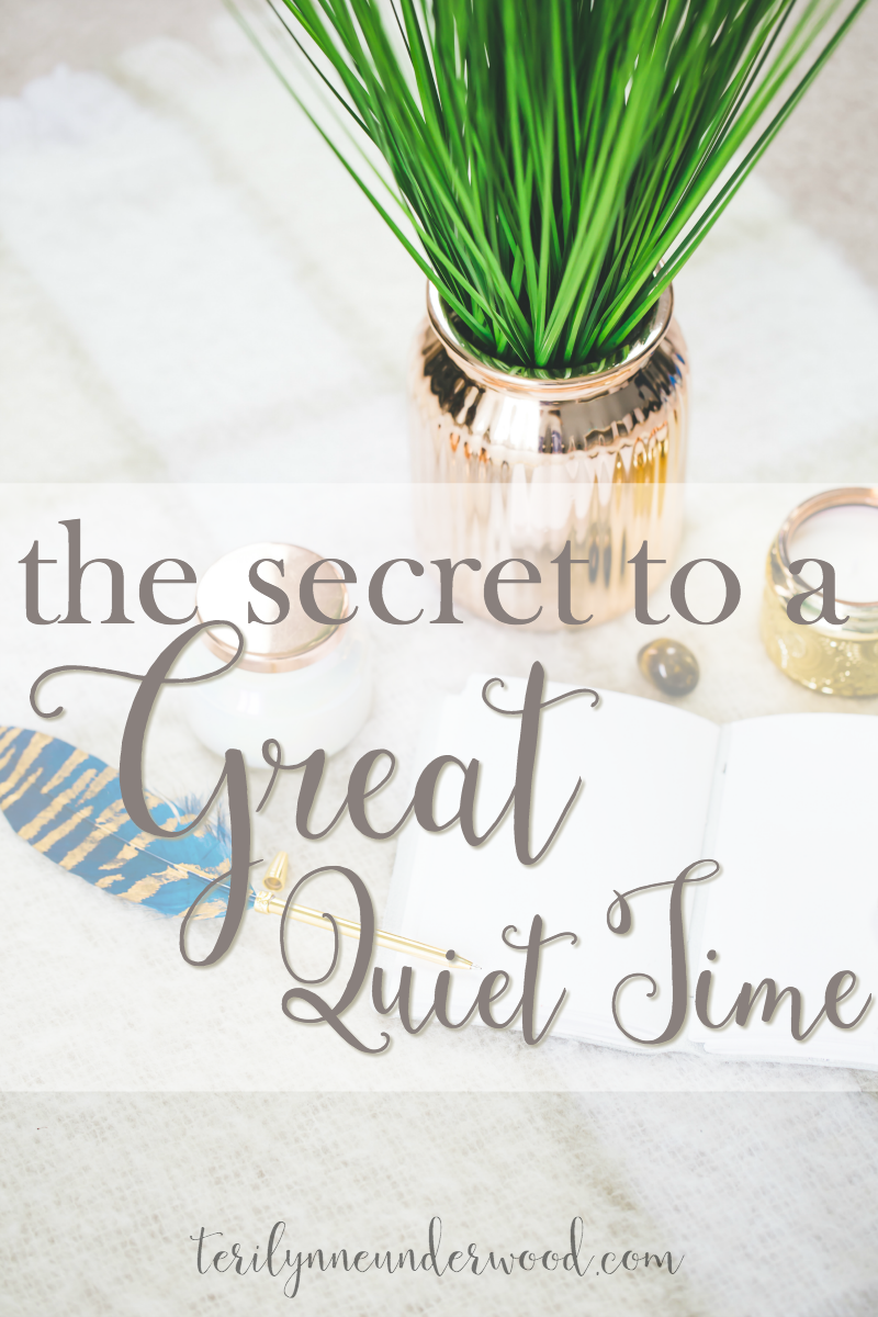 What is the secret to a great quiet time? Here's a hint, it's less about the time and more about the quiet!