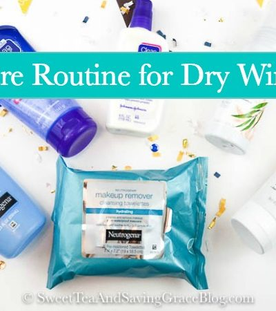 A Skincare Routine for Dry Winter Skin