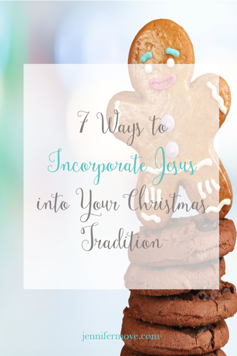 A Christ-Centered Christmas by incorporating Jesus into your traditions