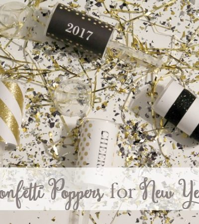 Easy Confetti Poppers for New Year's Eve