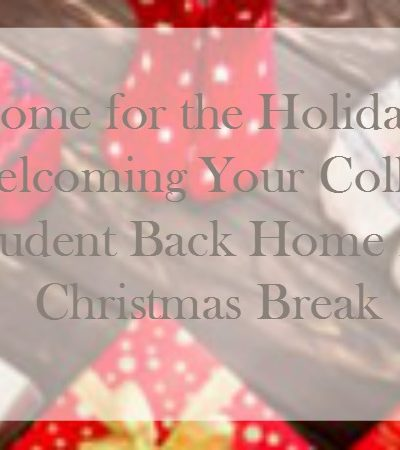 Welcoming Your College Student Home for Christmas Break