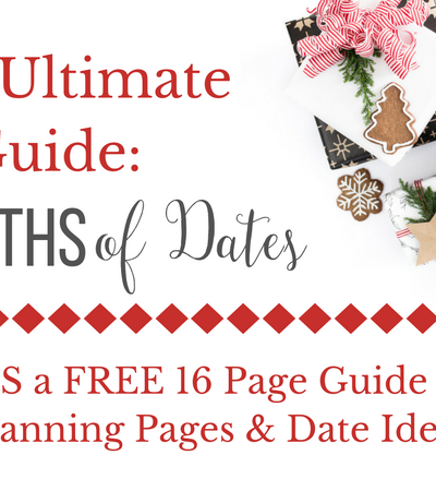 The Ultimate Guide to 12 Months of Dates + Free Printable