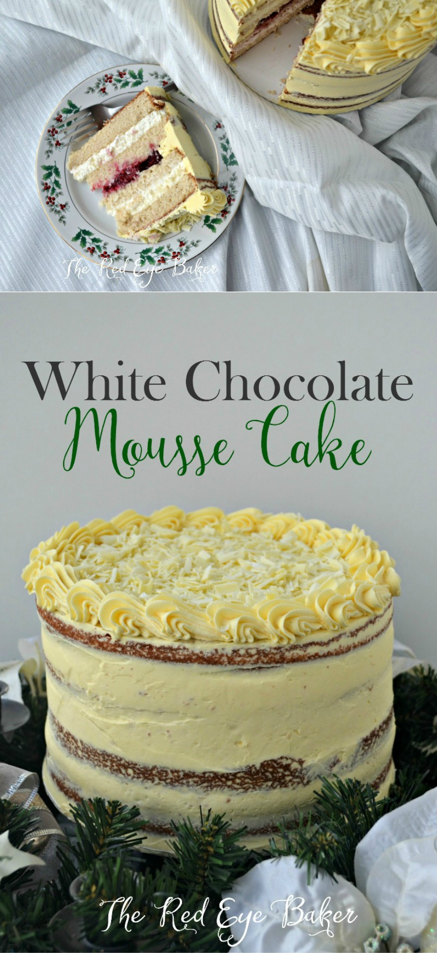 White Chocolate Mousse Cake | Bring a little rustic charm to your holiday table with this White Chocolate Mousse Cake. Layers of delicious vanilla cake, filled with fluffy white chocolate mousse & tart raspberries, covered in a silky layer of French buttercream.