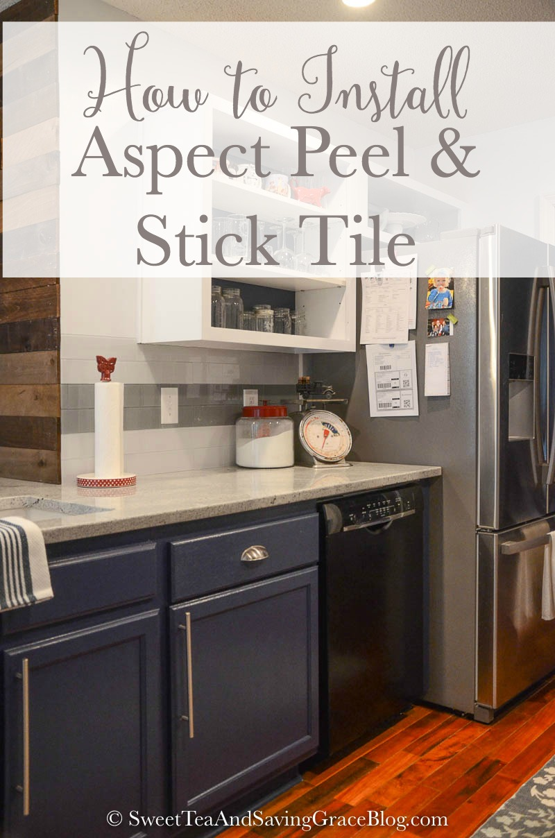 How to Install Aspect Peel & Stick Tile Backsplash | Sweet Tea ...