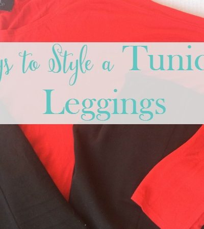 5 Ways to Style a Tunic and Leggings