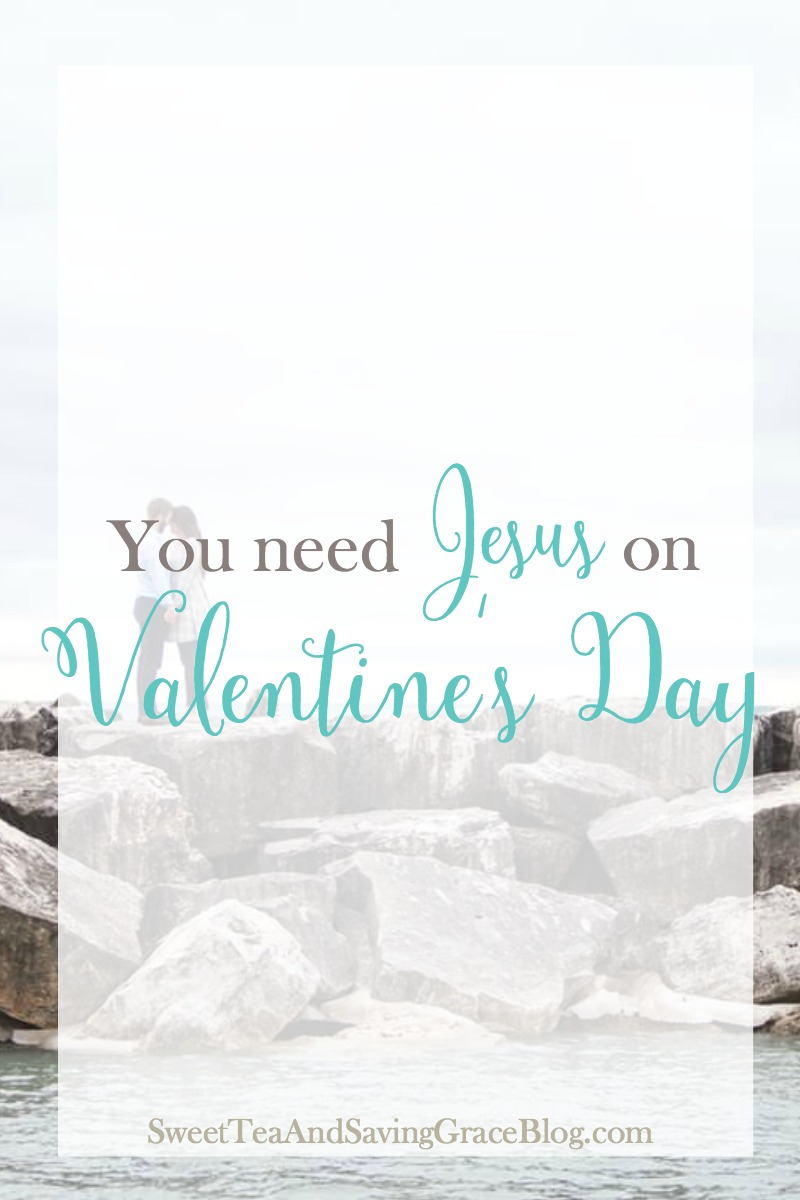 Valentine's Day is about more than flowers and candy. It's about loving and caring for one another. And without Jesus, this day can be a little flimsy.