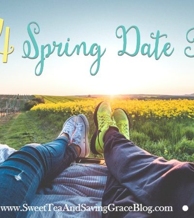 12 Months of Dates: Spring Date Ideas