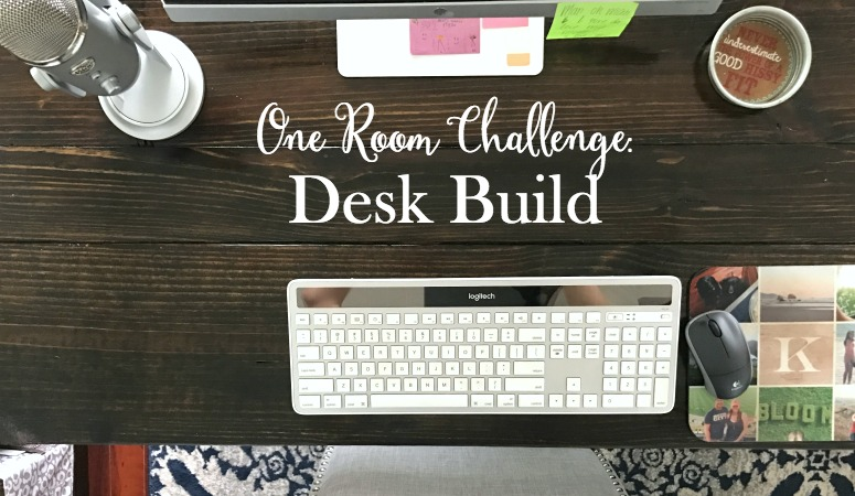 One Room Challenge: Week 4 (Custom Desk Build)