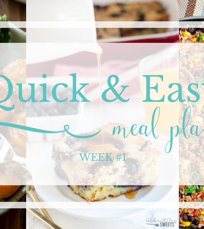 Quick & Easy Meal Plan #1