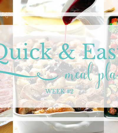Quick & Easy Meal Plan #2: Easter Edition