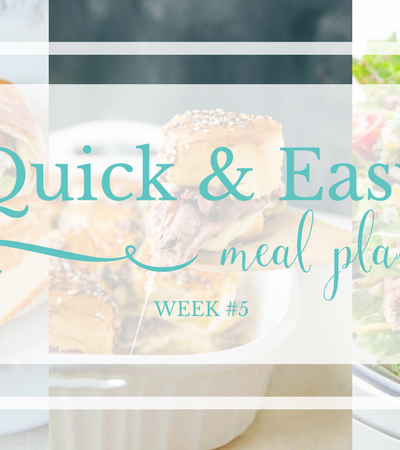 Quick & Easy Meal Plan #5