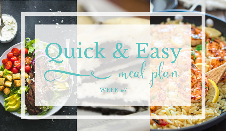 Quick & Easy Meal Plan #7
