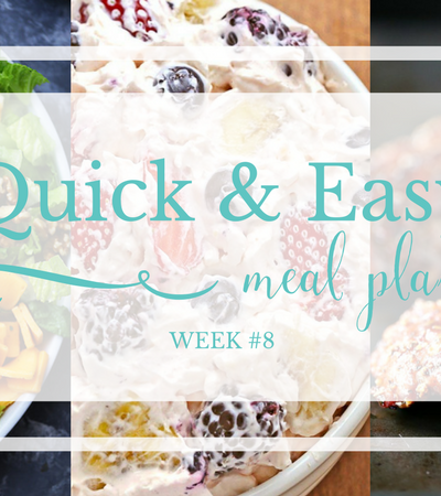 Quick & Easy Meal Plan #8