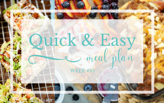 Quick & Easy Meal Plan #10