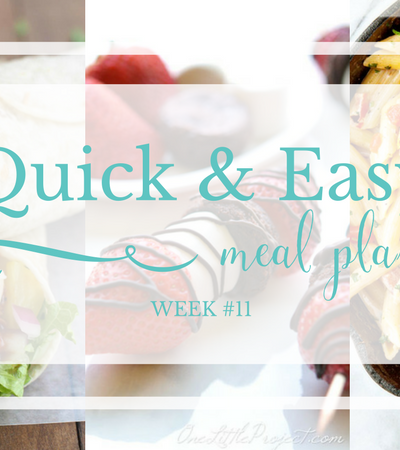 Quick & Easy Meal Plan #11