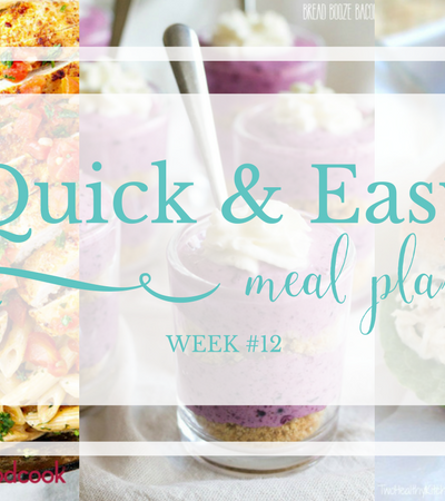Quick & Easy Meal Plan #12