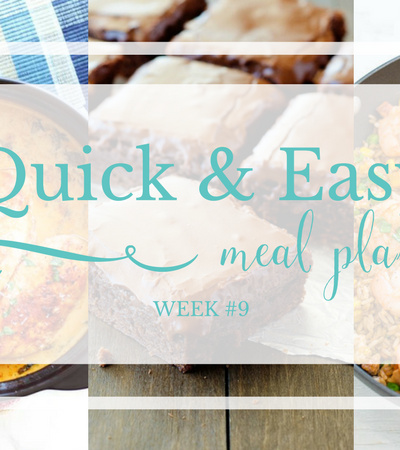 Quick & Easy Meal Plan #9