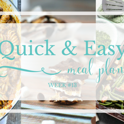 Quick & Easy Meal Plan #13
