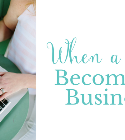 When a Blog Becomes a Business