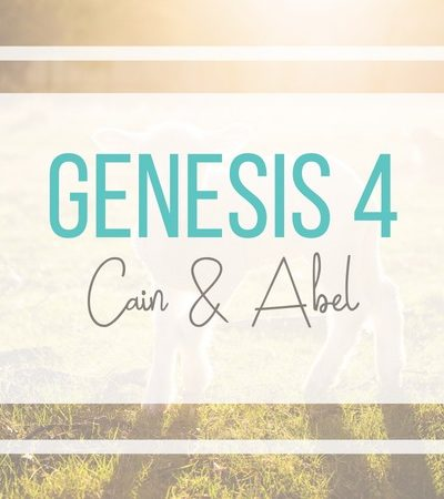 Genesis 4: Cain and Abel