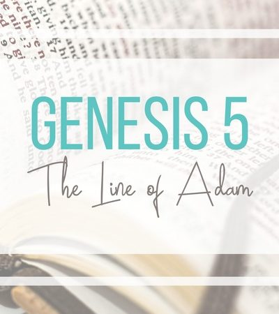 Genesis 5: The Line of Adam
