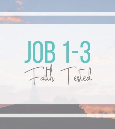 Job 1-3: Faith Tested