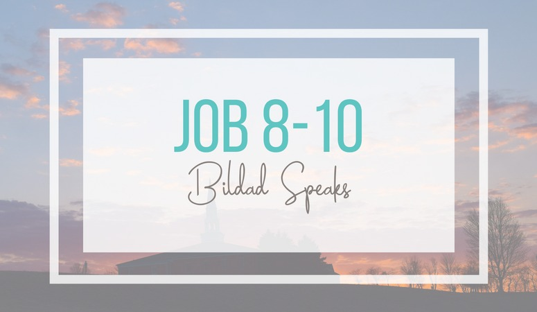 The first set of speeches in Job continue with Job's friend Bildad speaking. Job speaks to the care and faithful love of God while also acknowledging His great power.